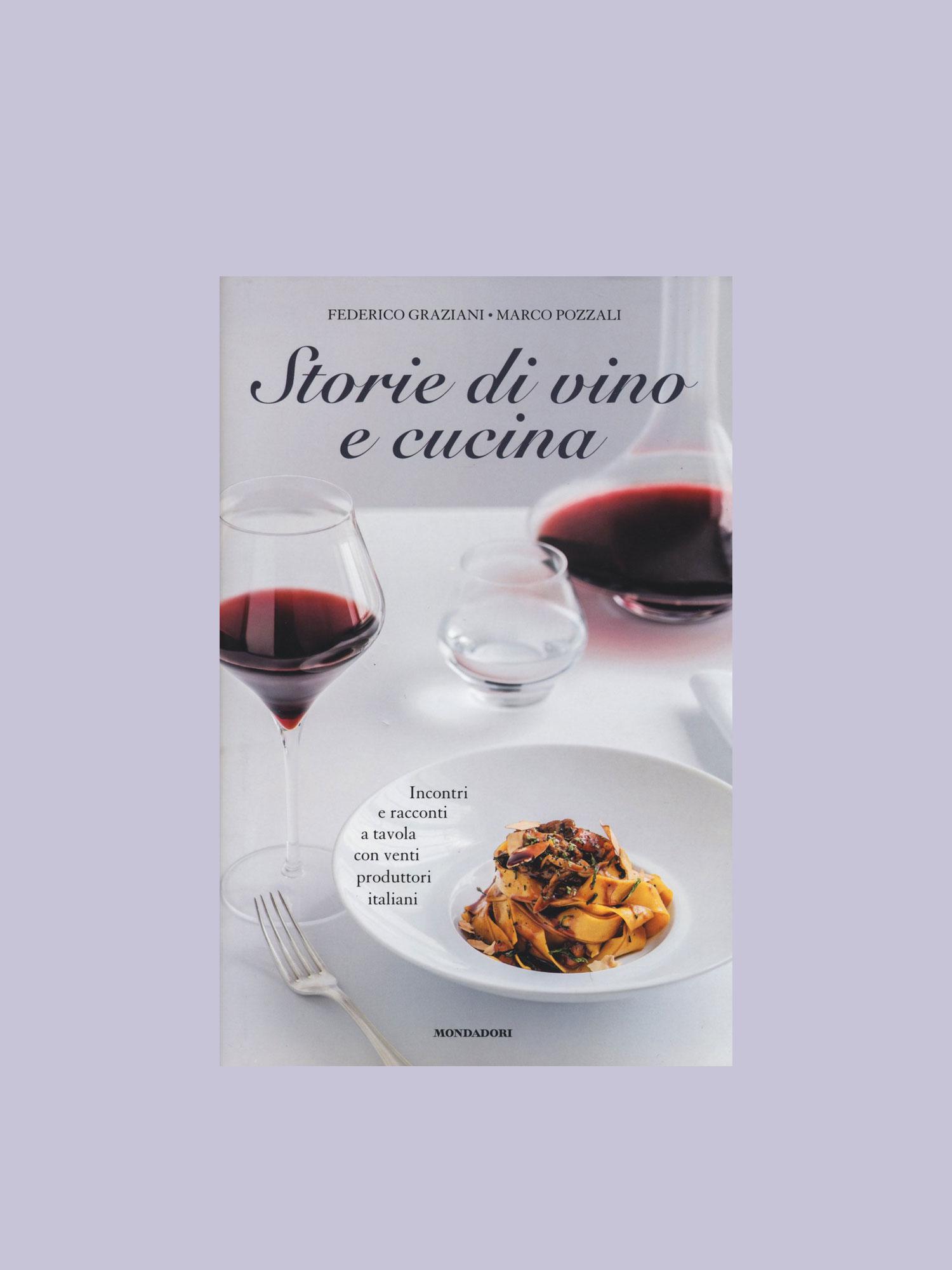 Storie di vino e cucina 2015 federico graziani - Racconti di cucina ...
